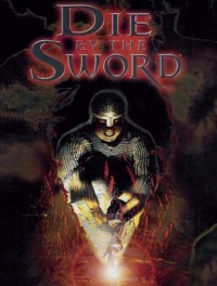PC Die by the sword